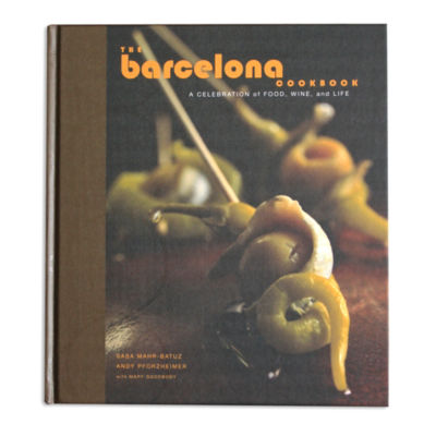 The Barcelona Cookbook - A Celebration of Food, Wine, and Life