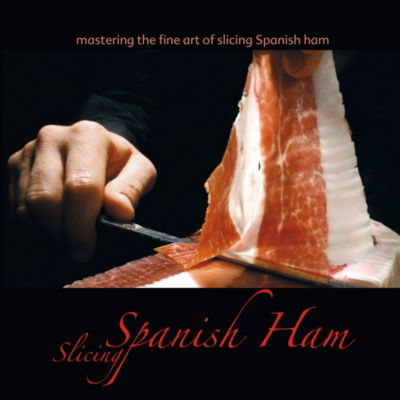 Mastering the Fine Art of Slicing Spanish Ham Book