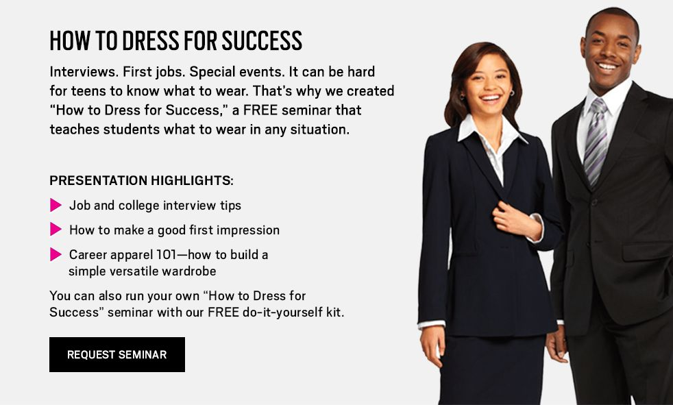 dressing for success We have all heard the familiar saying dress for success but what does dressing for success really entail in a business se.