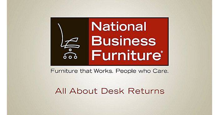 All About Desk Returns | NBF Blog