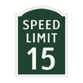 Speed Limit 15 Outdoor Sign, 91931
