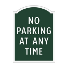 No Parking At Any Time Outdoor Sign, 91932