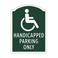 Handicapped Parking Only Outdoor Sign, 91935