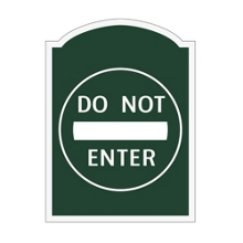 Do Not Enter Outdoor Sign, 91939