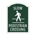 Slow Pedestrian Crossing Outdoor Sign, 91942