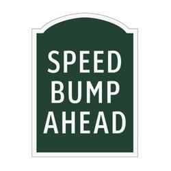 Speed Bump Ahead Outdoor Sign, 91947