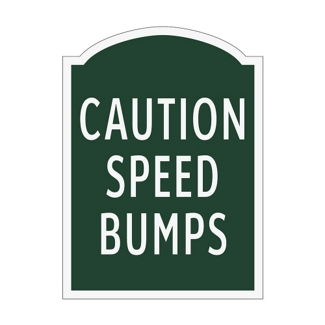 Caution Speed Bumps Outdoor Sign, 91948