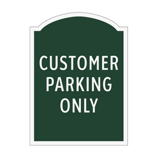 Customer Parking Only Outdoor Sign, 91951