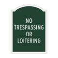 No Trespassing or Loitering Outdoor Sign, 91958