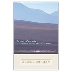 Desert Memories: Journeys through the Chilean North, 2003