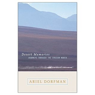 View Desert Memories: Journeys through the Chilean North image