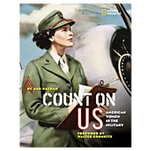 Count on Us: American Women in the Military