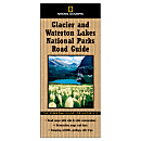 Glacier and Waterton Lakes National Park Road Guide