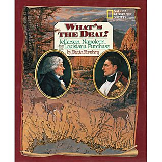 View What's the Deal? Jefferson, Napoleon, and the Louisiana Purchase image