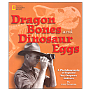 Dragon Bones and Dinosaur Eggs: Explorer Roy Chapman Andrews