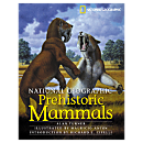 National Geographic Prehistoric Mammals