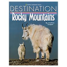 Destination: Rocky Mountains, Ages 6 and Up