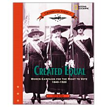 Created Equal: Womens' Right to Vote, 1830-1865, 2005