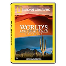 World's Last Great Places Deserts DVD, 2007