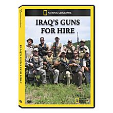 Iraq's Guns for Hire DVD Exclusive