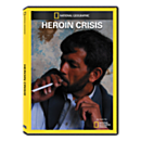 Heroin Crisis DVD Exclusive