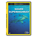 Shark Superhighway DVD Exclusive