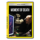 Moment of Death DVD Exclusive