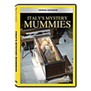 Italy's Mystery Mummies DVD Exclusive