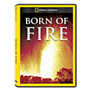 Born of Fire DVD Exclusive