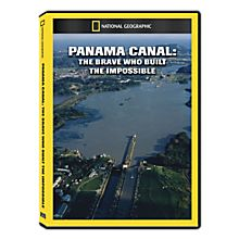 Panama Canal: The Brave Who Built the Impossible DVD Exclusive
