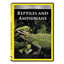 Reptiles and Amphibians DVD Exclusive