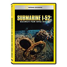 Submarine I-52: Search for WWII Gold DVD Exclusive