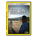 Hard Time: Tools of Control DVD Exclusive