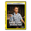 Hard Time: Breaking Point DVD Exclusive