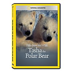 Tales from The Wild: Tasha The Polar Bear DVD