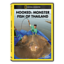 Hooked: Monster Fish of Thailand DVD Exclusive