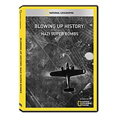 Blowing Up History: Nazi Super Bombs DVD-R, 2010