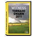 Witness: Tornado Swarm 2011 DVD-R