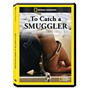 To Catch a Smuggler DVD-R