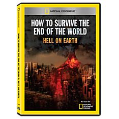 How to Survive the End of the World: Hell on Earth DVD-R, 2013