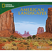 2013 National Geographic American Landscapes Wall Calendar