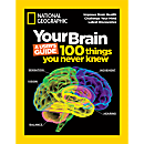National Geographic Your Brain Special Issue
