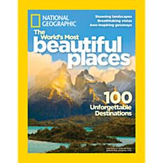 National Geographic The World's Most Beautiful Places Special Issue