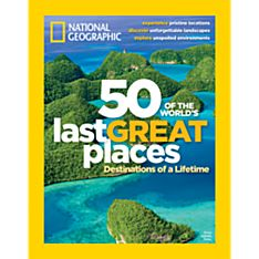 50 of the World's Last Great Places Special Issue, 2013