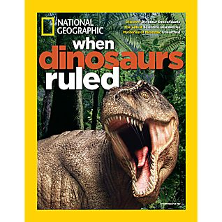 View National Geographic When Dinosaurs Ruled Special Issue image