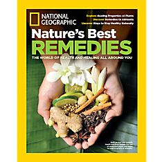 National Geographic Nature's Best Remedies Special Issue