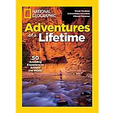 National Geographic Adventures of Lifetime Special Issue