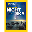 National Geographic Guide to the Night Sky Special Issue
