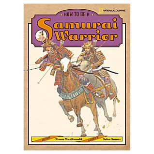 How to Be a Samurai Warrior - Hardcover