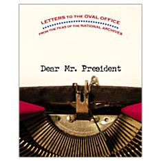 Dear Mr. President - Hardcover, 2005